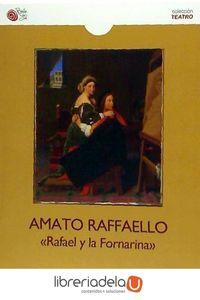 ag-amato-rafaello-rafael-y-la-fornarina-9788416794317