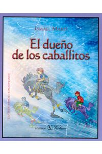 El-dueno-de-los-caballitos-9788490743393-prom