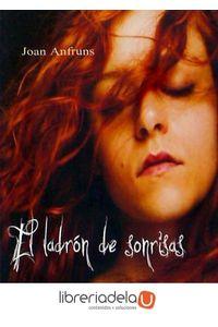 ag-el-ladron-de-sonrisas-9788494560934