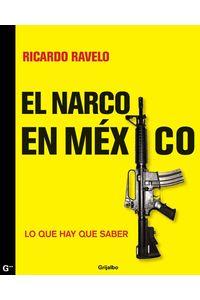 lib-el-narco-en-mexico-penguin-random-house-9786073105644