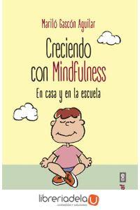 ag-creciendo-con-mindfulness-en-casa-y-en-la-escuela-editorial-edaf-sl-9788441437975
