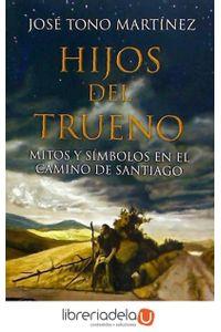 ag-hijos-del-trueno-mitos-y-simbolos-en-el-camino-de-santiago-9788415415664