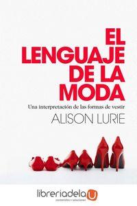 ag-el-lenguaje-de-la-moda-una-interpretacion-de-las-formas-de-vestir-9788449328558