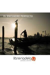 ag-el-encuadre-perfecto-segunda-edicion-9788441538696