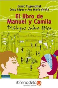 ag-el-libro-de-manuel-y-camila-dialogos-sobre-etica-8497842471