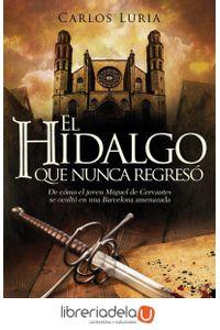ag-el-hidalgo-que-nunca-regreso-9788416331512