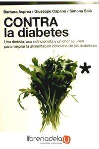 ag-contra-la-diabetes-una-dietista-una-nutricionista-y-un-chef-se-unen-para-mejorar-la-alimentacion-cotidiana-de-los-diabeticos-9788415612216