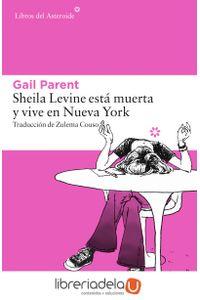 ag-sheila-levine-esta-muerta-y-vive-en-nueva-york-9788416213481