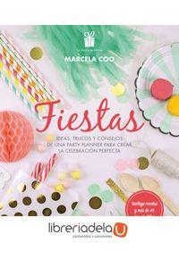 ag-fiestas-ideas-trucos-y-consejos-de-una-party-planner-para-crear-la-celebracion-perfecta-9788448022242