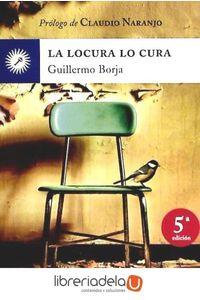 ag-la-locura-lo-cura-9788495496768