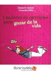 ag-cuaderno-de-ejercicios-gozar-de-la-vida-9788415322146