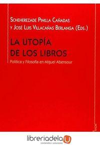 ag-la-utopia-de-los-libros-politica-y-filosofia-en-miguel-abensour-9788416647187