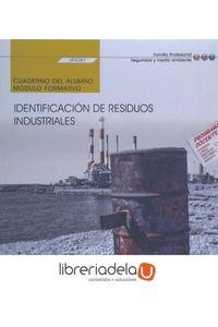 ag-identificacion-de-residuos-industriales-cuaderno-del-alumno-certificados-de-profesionalidad-gestion-de-residuos-urbanos-e-industriales-editorial-cep-sl-9788468178813