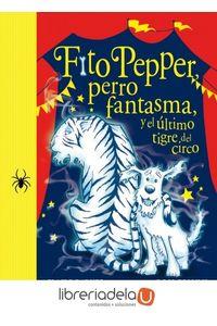 ag-fito-pepper-y-el-ultimo-tigre-del-circo-9788416075867