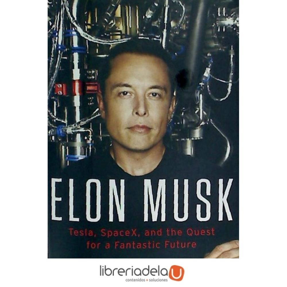 ag-elon-musk-tesla-spacex-and-the-quest ...