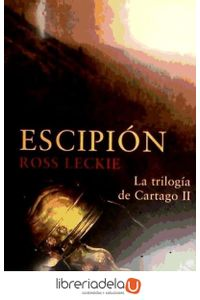 ag-escipion-la-trilogia-de-cartago-ii-9788435061964