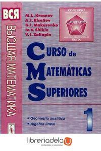 ag-curso-de-matematicas-superiores-tomo-1-geometria-analitica-algebra-lineal-9785354004553