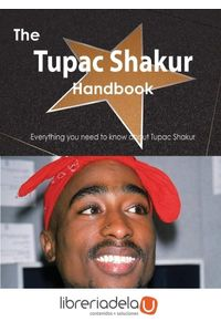 ag-the-tupac-shakur-handbook-everything-you-need-to-know-about-tupac-shakur-9781486479320