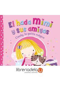 ag-el-hada-mimi-y-sus-amigas-1-candy-la-gatita-magica-9788448845148