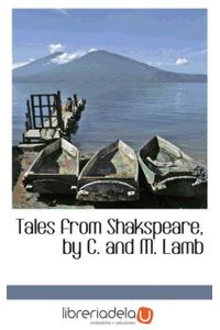 ag-tales-from-shakspeare-by-c-and-m-lamb-9781103815197