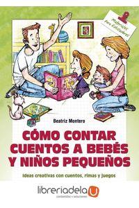 ag-como-contar-cuentos-a-bebes-y-ninos-pequenos-9788490233252