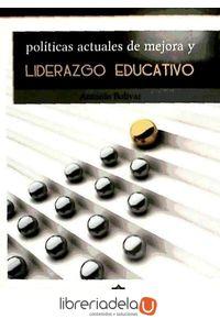 ag-politicas-actuales-de-mejora-y-liderazgo-educativo-9788497007221