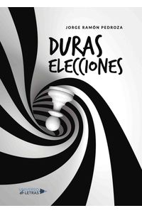 lib-duras-elecciones-grupo-planeta-9788417275525