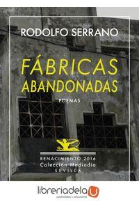 ag-fabricas-abandonadas-y-nueve-poemas-ineditos-antologia-poetica-1989-2016-9788416685554