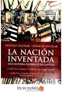 ag-la-nacion-inventada-9788499420479