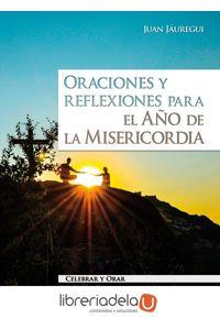 ag-oraciones-y-reflexiones-para-el-ano-de-la-misericordia-9788490233344