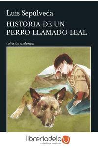 ag-historia-de-un-perro-llamado-leal-9788490662816