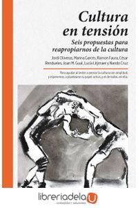 ag-cultura-en-tension-seis-propuestas-para-reapropiarnos-de-la-cultura-9788416689002