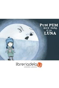 ag-pum-pum-hice-dano-a-la-luna-9788494431869