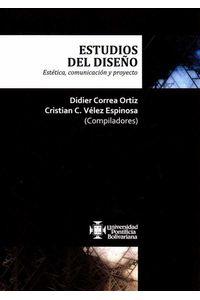 estudios-del-diseno-estetica-comunicacion-y-proyecto-9789587644043-upbo