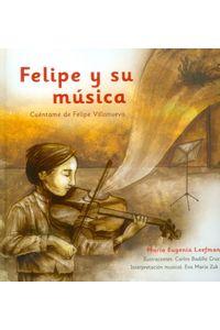 felipe-y-su-musica-9786074955101-dipo