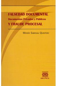 falsedad-documental-documentos-privados-y-publicos-y-fraude-procesal-9789587494518-inte