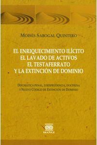 el-enriquecimiento-ilicito-de-lavado-de-activos-el-testaferrato-y-la-extincion-de-dominio-9789587494013-inte