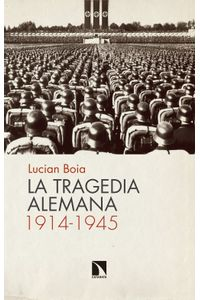 lib-la-tragedia-alemana-19141945-otros-editores-9788490974346