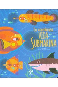 la-asombrosa-vida-submarina-9786074373912-dipo