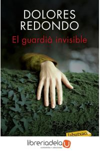 ag-el-guardia-invisible-trilogia-de-baztan-1-labutxaca-9788416600038