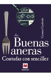 lib-las-buenas-maneras-contadas-con-sencillez-maeva-ediciones-9788492695447