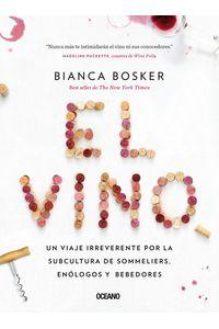 lib-vino-el-una-mirada-irreverente-al-mundo-de-los-sommeliers-enologos-y-bebedores-otros-editores-9786075275901