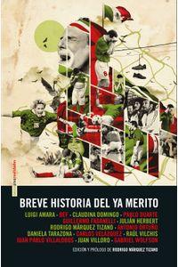 lib-breve-historia-del-ya-merito-otros-editores-9788416358755