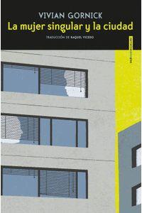 lib-la-mujer-singular-y-la-ciudad-otros-editores-9788416358700