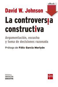 lib-la-controversia-constructiva-ebookepub-grupo-sm-9788467590296