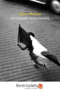 ag-la-orquesta-revolucionaria-espasa-libros-sl-9788467051506