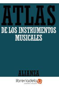 ag-atlas-de-los-instrumentos-musicales-alianza-editorial-9788420662114