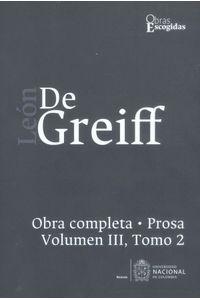leon-de-greiff-prosa-vol-iii-tomo-2-9789587834086-unal