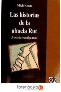 ag-las-historias-de-la-abuela-ruth-levantate-amiga-mia-desclee-de-brouwer-9788433012197