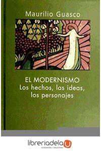 ag-el-modernismo-los-hechos-las-ideas-los-personajes-desclee-de-brouwer-9788433015433